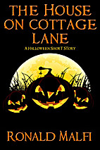 The House on Cottage Lane: A Halloween Short…