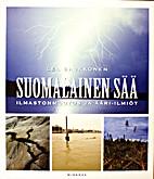 Suomalainen sää : Ilmastonmuutos ja…