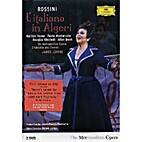 Rossini - L'Italiana in Algeri (2007) by…