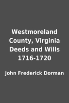 Westmoreland County, Virginia Deeds and…