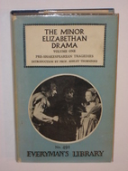 The minor Elizabethan drama by Ashley Horace…