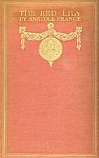The Red Lily by Anatole France