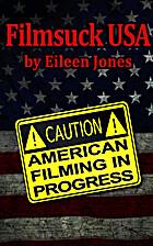 Filmsuck, USA by Eileen Jones