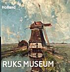 Holland - Rijksmuseum