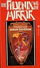 Phoenix And Mirror by Avram Davidson