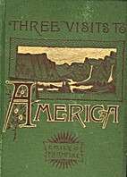 Three Visits to America by Emily Faithful