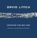 Catching the Big Fish: Meditation,…