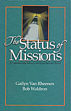 The status of missions in Churches of Christ…