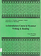 An Introductory Course In Myanmar Writing &…