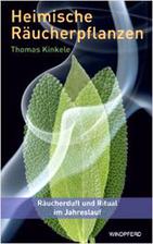 Heimische Räucherpflanzen by Thomas Kinkele