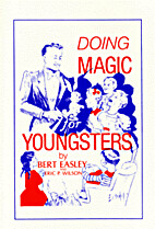 Doing Magic for Youngsters (including The…