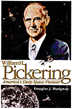 William H. Pickering: America's Deep Space…