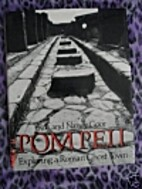 Pompeii: Exploring a Roman ghost town by Ron…