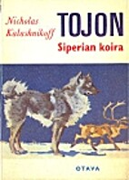 Toyon, a Dog of the North and His People by…