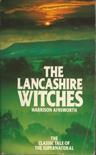 The Lancashire Witches by William Harrison…