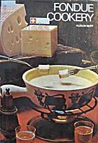 Fondue Cookery by Allison Burt