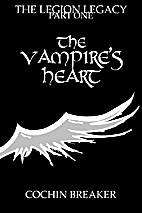 The Vampire's Heart (The Legion Legacy)…