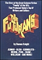The Futurians by Damon Francis Knight