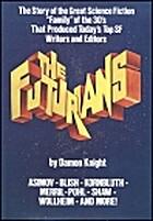 The Futurians by Damon Francis Knight