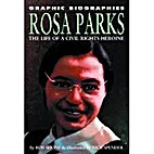 Rosa Parks: The Life of a Civil Rights…
