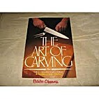 The Art of Carving by Editors of House &…