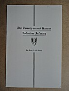 The Twenty-Second Kansas Volunteer Infantry…