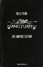 Tales from Sanctuary, the Vampire Sex Bar by…