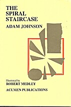 The Spiral Staircase (SC) by Adam Johnson