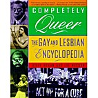 Completely Queer: The Gay and Lesbian…