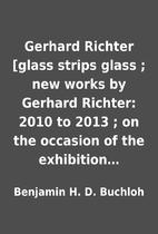 Gerhard Richter [glass strips glass ; new…