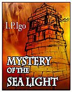 Mystery of the Sea Light by I.P. Igo