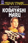 Star Trek, Kobayashi Maru - Julia Ecklar