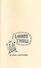 Goodbye Turtle by Yumi Sakugawa