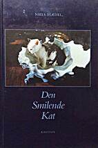Den smilende kat : den sociale kat by Niels…