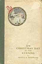 On Christmas Day In The Evening by Grace S.…