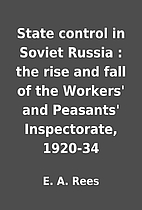State control in Soviet Russia : the rise…