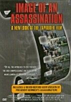 Image of an Assassination: A New Look at the…