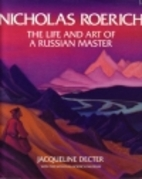 Nicholas Roerich: The Life & Art of a…
