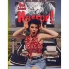 Hot schlock horror by John Wooley