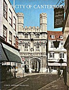 The City of Canterbury by Herbert Waddams