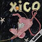 Xico by Paula Carballeira