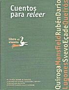 Cuentos para releer by et al., Horacio…