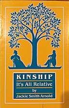 Kinship : it's all relative by Jackie Smith…