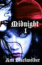 Midnight: Century of the Vampires by Ami…