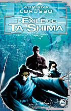 L'Exilé de Ta-Shima: Ta-Shima,…
