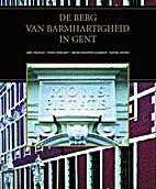 De Berg van Barmhartigheid in Gent by Leen…
