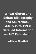 Wheat Gluten and Seitan-Bibliography and…
