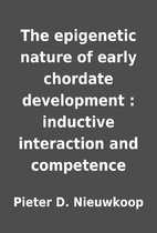 The epigenetic nature of early chordate…