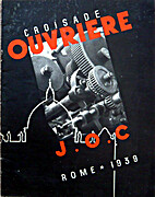 Croisade ouvriere J.O.C. Rome 1939 by…