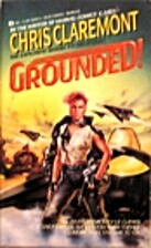 Grounded! by Chris Claremont